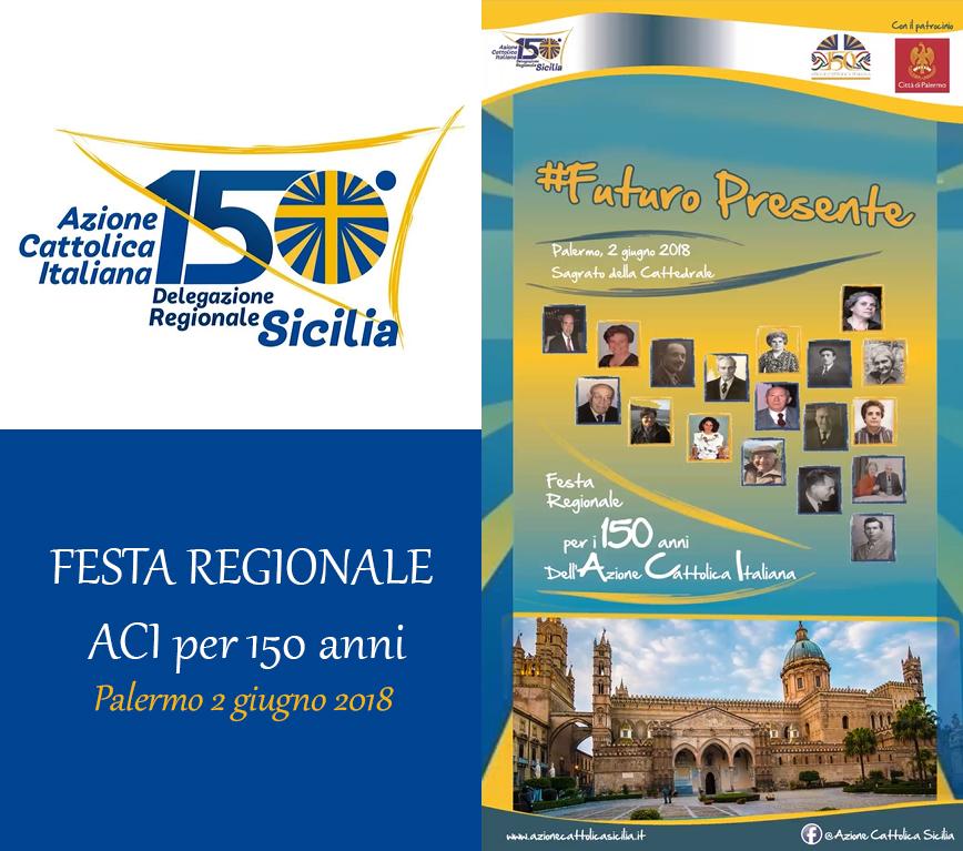 Festa regionale dell'AC per il 150°anniversario di fondazione