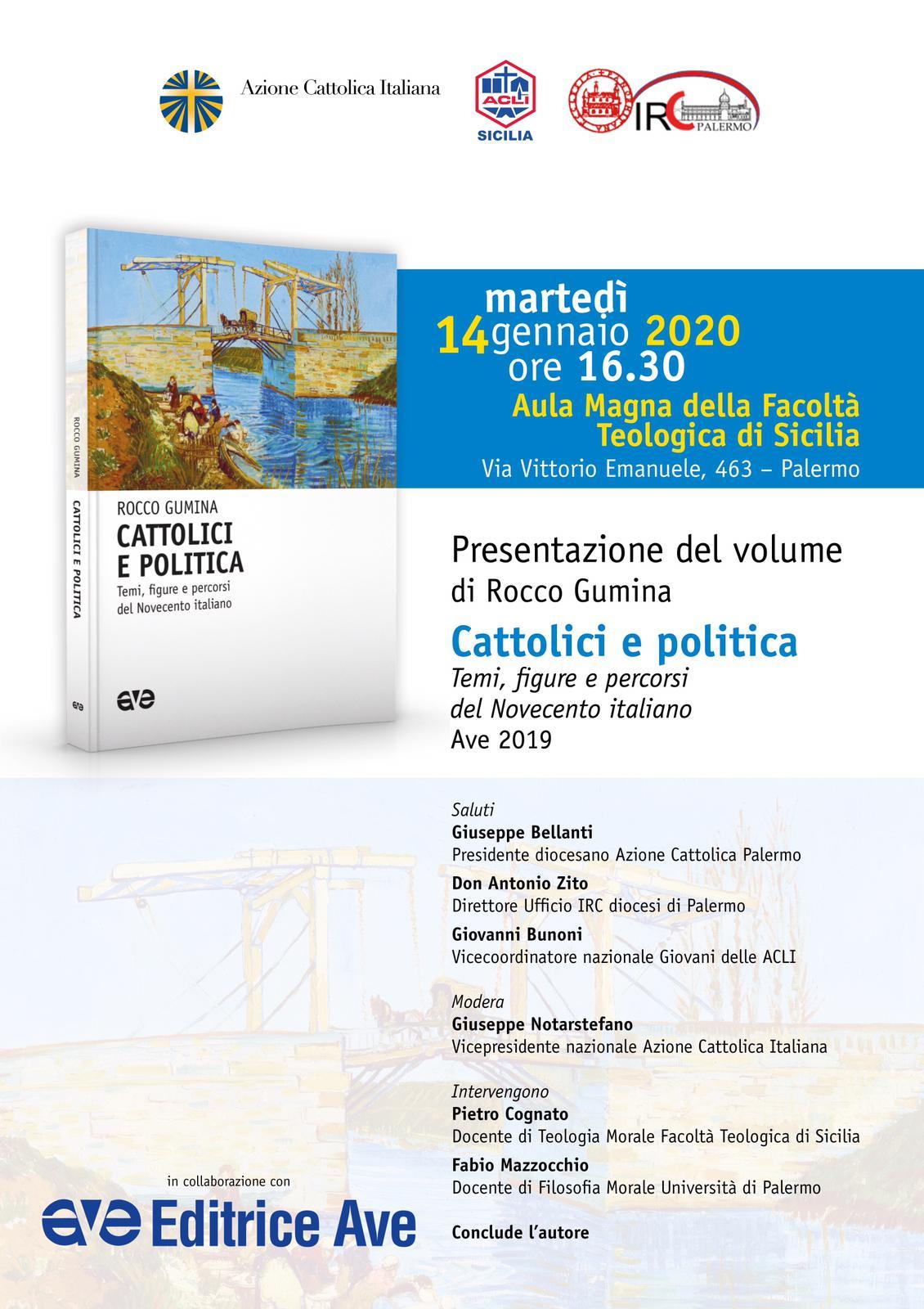 """Presentazione libro di Rocco Gumina """"Cattolici e politica"""""""